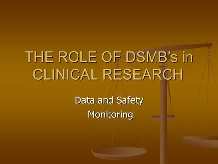 The Role Of Dsmb's In C